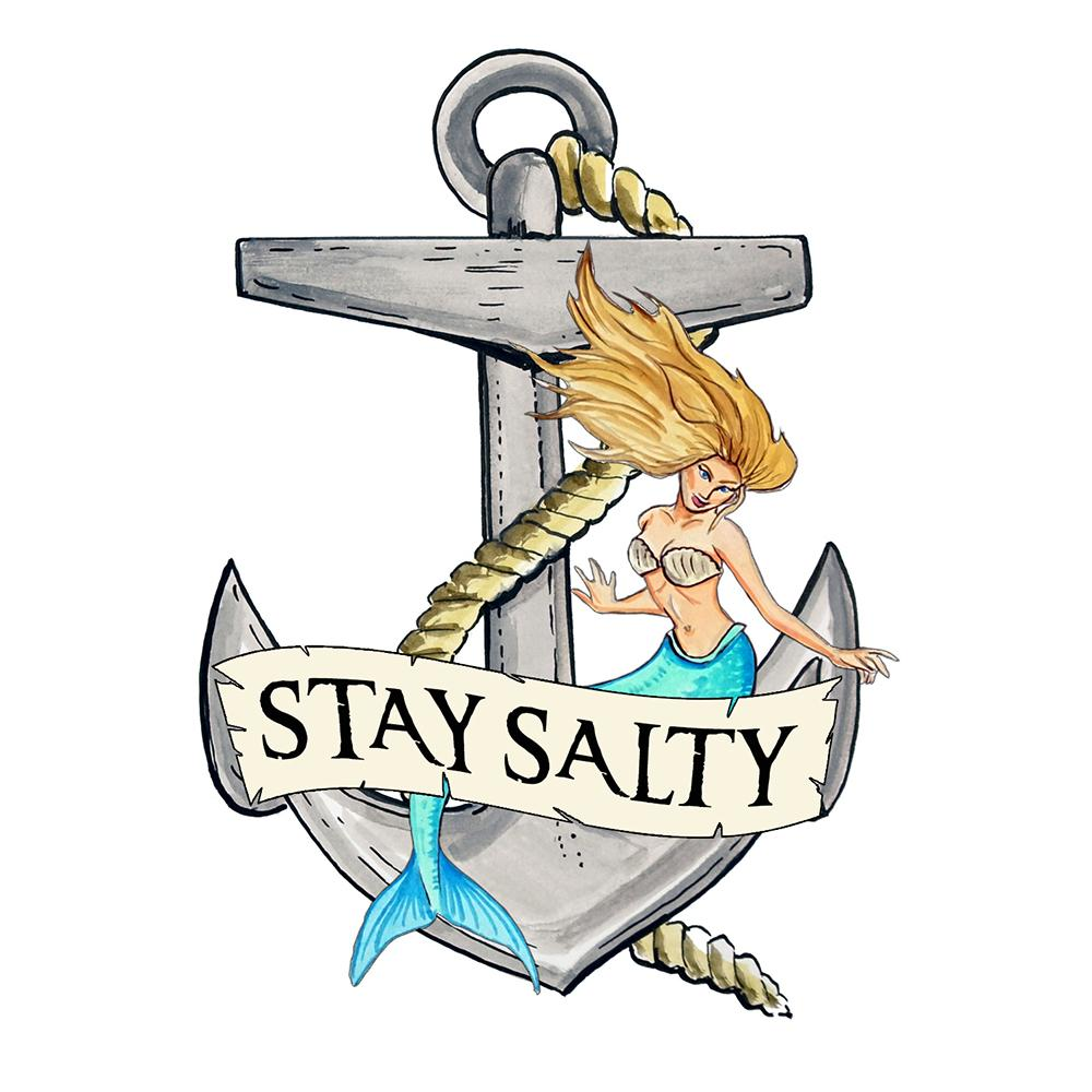 """Stay Salty"" - Anchor/Mermaid"