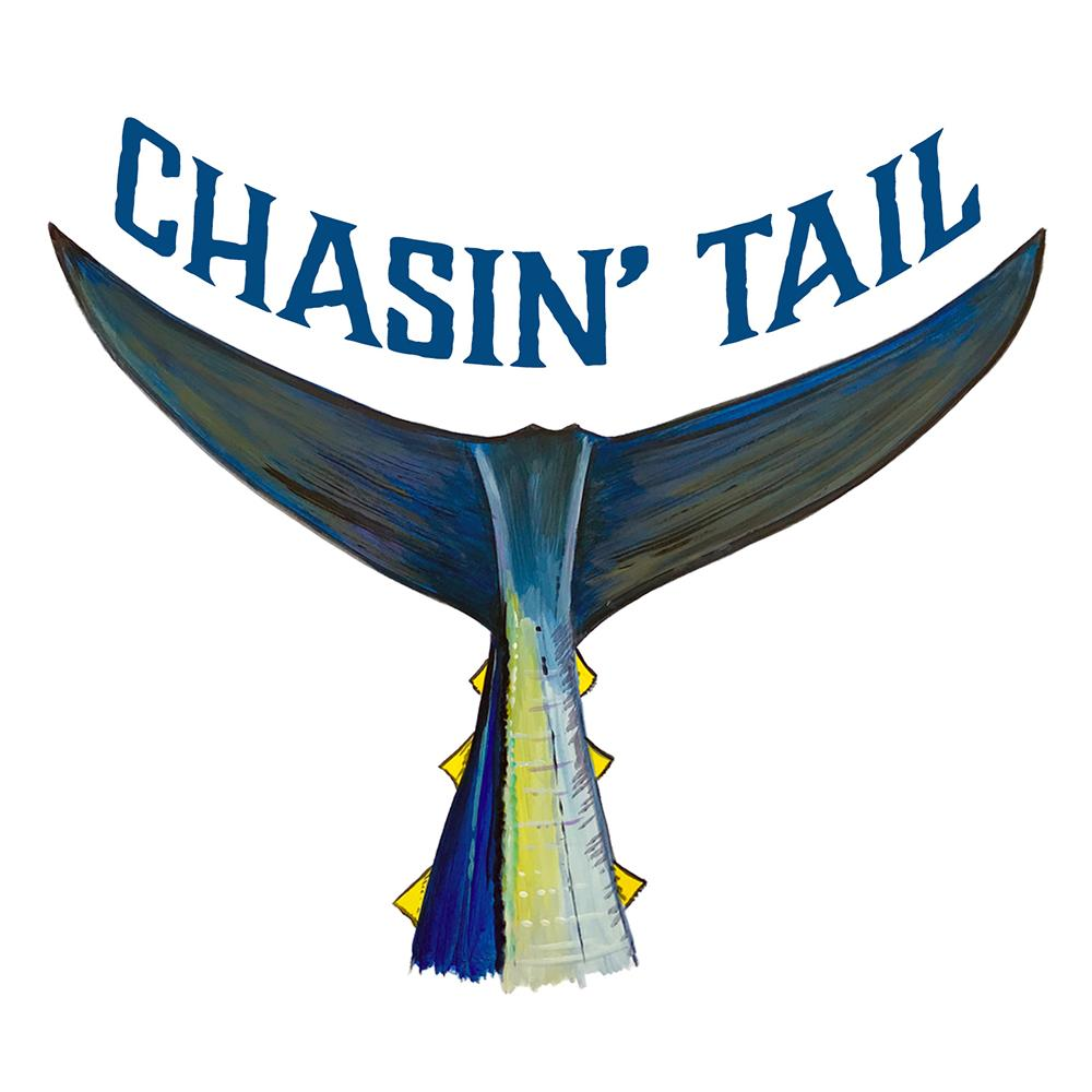 """Chasin' Tail"" - Tuna Tail"