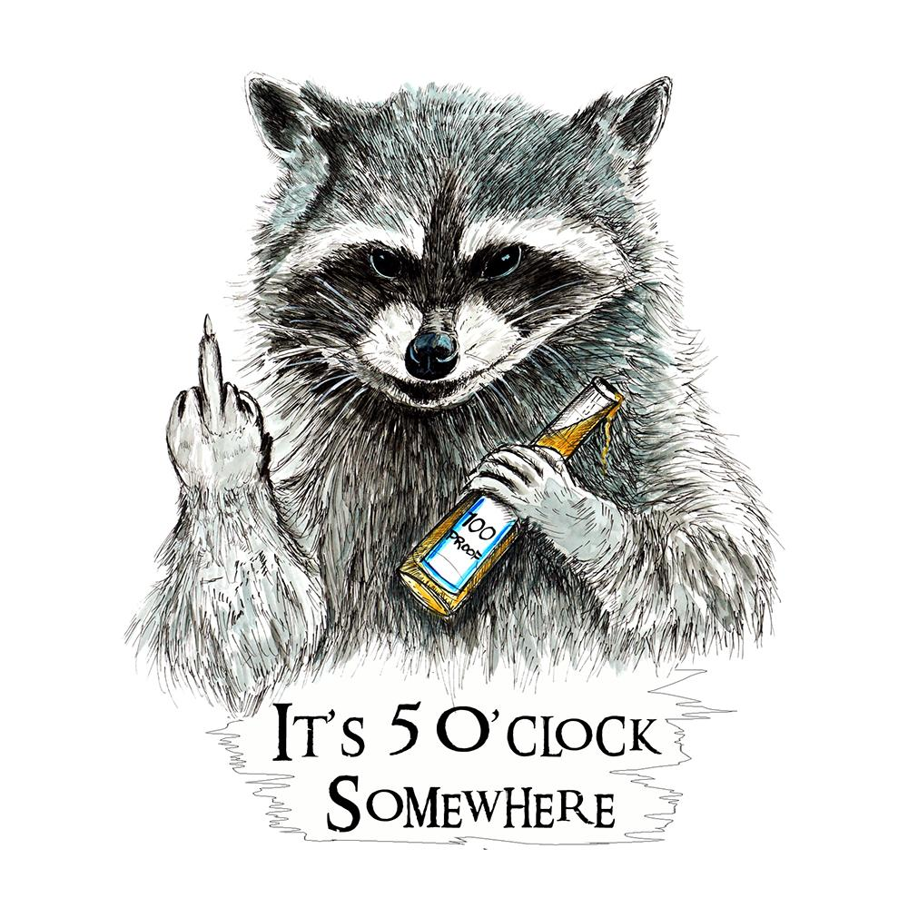 """5 O'clock Somewhere"" - Raccoon"