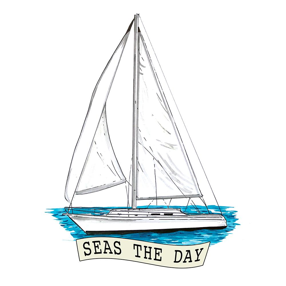 Seas The Day - Sailboat
