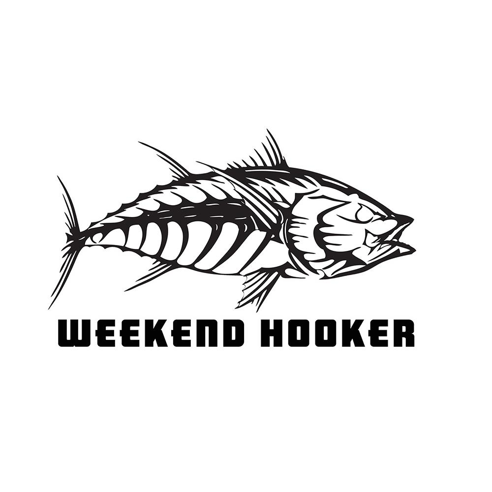 """Weekend Hooker""- Tuna Bones"